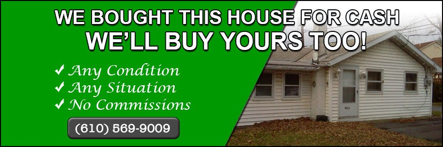 We Buy Houses In Bethlehem PA